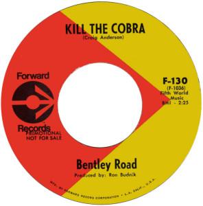 Bentley Road - Kill The Cobra