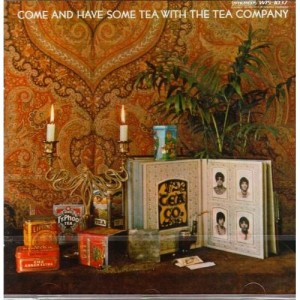 Come And Have Some Tea With The Tea Company