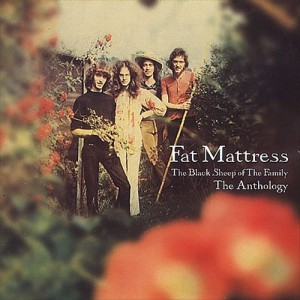 Fat Mattress - The Black Sheep of the Family- The Anthology
