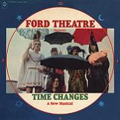 Ford Theatre - Time Changes