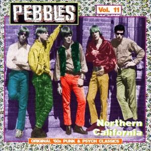 Pebbles, Vol. 11 Northern California