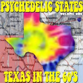 Psychedelic States Texas In The 60's Vol. 1