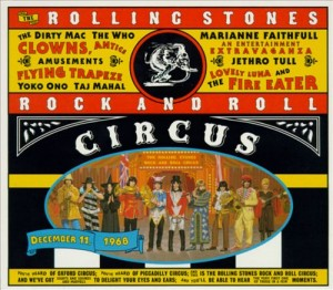 Rolling Stones Rock and Roll Circus, The