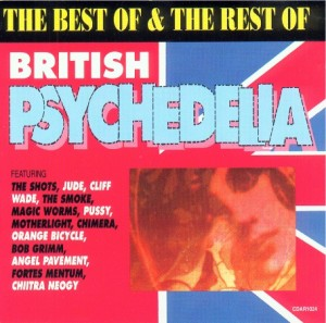 The Best Of & The Rest Of British Psychedelia