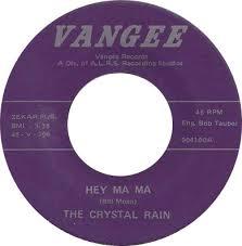The Crystal Rain - Hey Ma Ma
