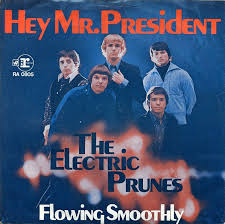the-electric-prunes-%e2%80%8e-hey-mr-president-flowing-smoothly