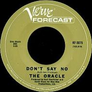 The Oracle - Don't Say No