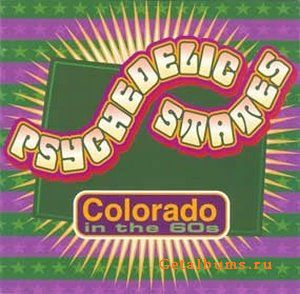 Psychedelic States- Colorado in the 60s