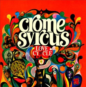 The Crome Syrcus - Love Cycle