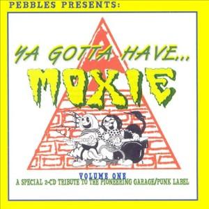 Ya Gotta Have Moxie, Vol. 1