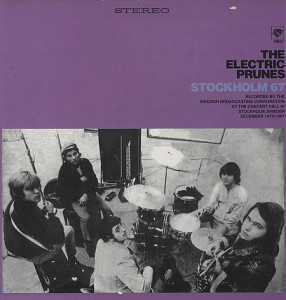 The Electric Prunes Stockholm 67