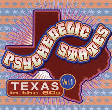 Psychedelic States- Texas In The '60s